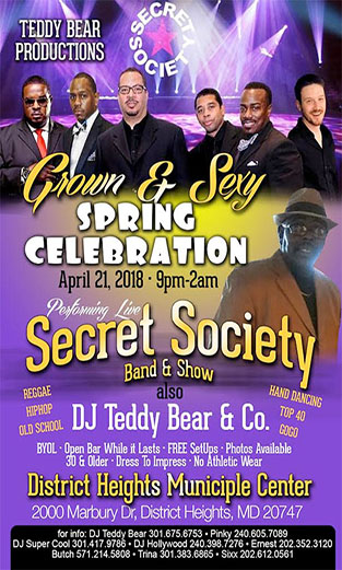 Secret Society at the District Heights Municiple Center Grown & Sexy Spring Celebration